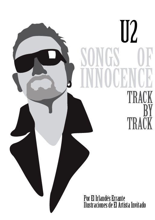 Track by track (Part 1) Songs of innocence.