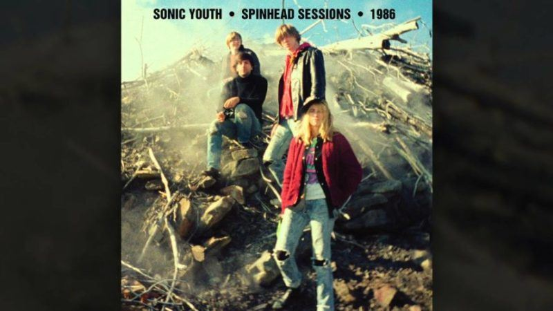 Spinhead Sessions de Sonic Youth y la arqueologia musical