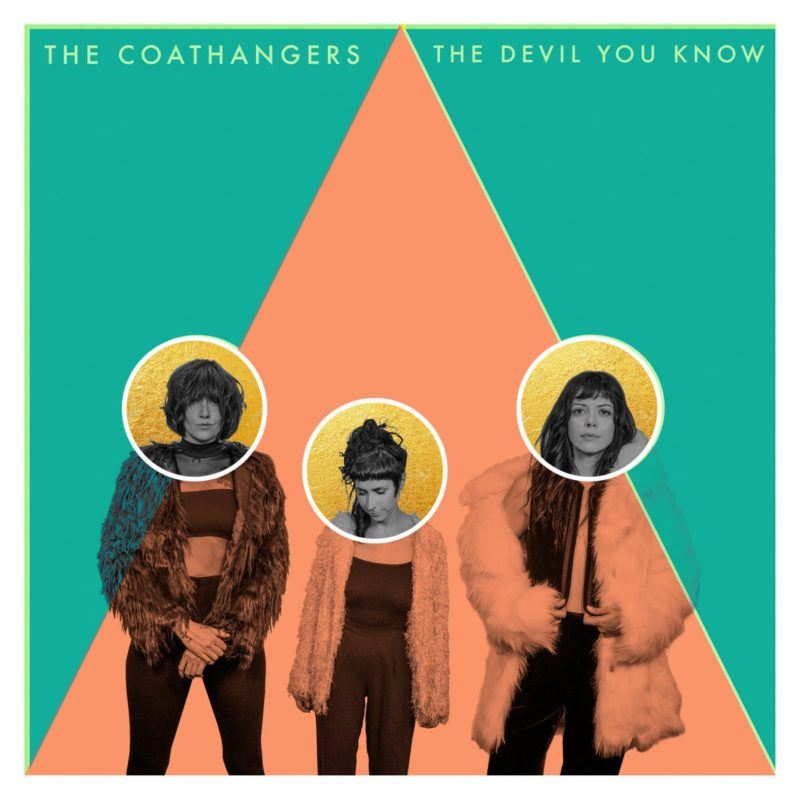 The Coathangers The Devil You Know