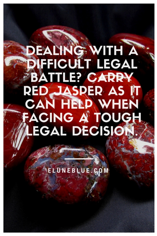 Dealing with a difficult legal battle? Carry Red Jasper as it can help when facing a tough legal decision. -- Red Jasper Meaning and Uses