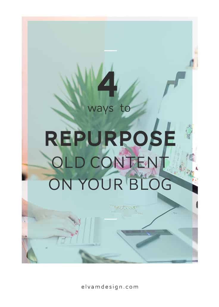 Check out these 4 ways to repurpose old content on your blog from Elvamdesign.com