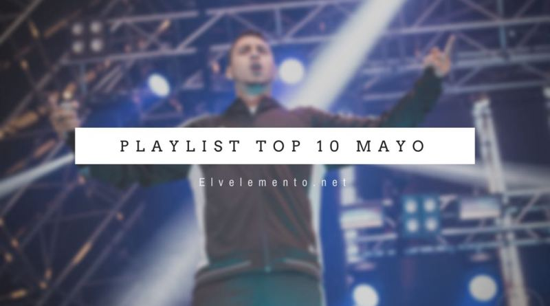 Playlist Top 10 Mayo | RECYCLED J | H ROTO | SFDK | COOKIN SOUL | AYAX