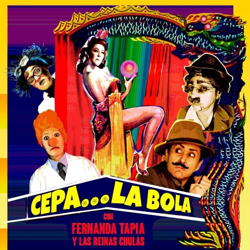 Arte Cepa La Bola, con Fernanda Tapia y Las Reinas Chulas