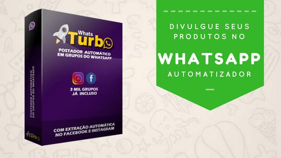 WhatsTurbo – Envie seu post para muitos Grupos do WhatsApp automaticamente