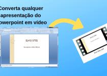 Converta qualquer apresentação do powerpoint em vídeo