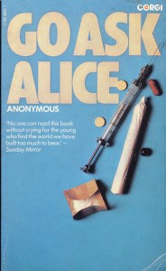 Go Ask Alice by Anonymous     Elysa Faith Ng go ask alice