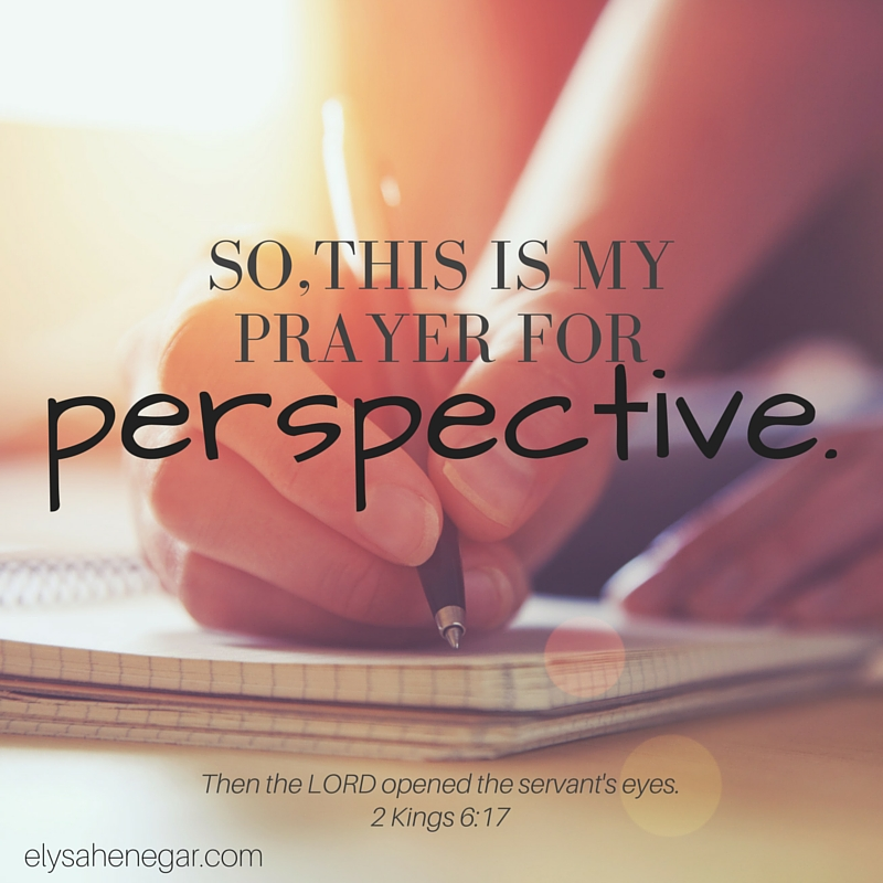 a prayer for perspective
