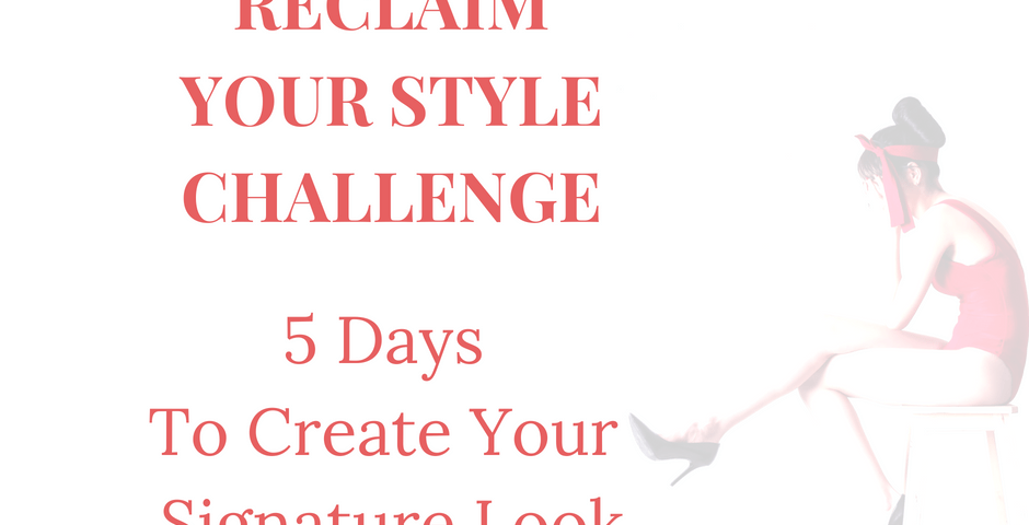 reclaim your style challenge