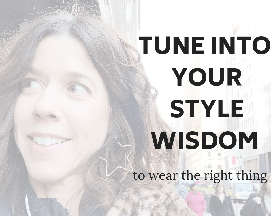 Need help developing your fashion sense. Whenever you have a feeling that something is off with your outfit, LISTEN! And then put on another item of clothing because this is your inner style guidance directing you on the right path so you look amazing and feel like your best self. Your gut feeling for fashion will steer you well and keep you aligned with your truth. Read how to open up this line of communication so you're in touch with your intuition and you always know what to wear.