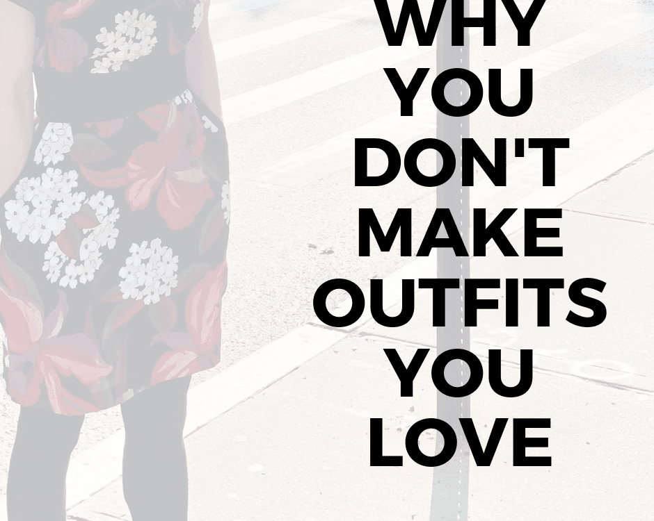 Successful outfit creation is a major component of a strong personal style, and in my two decades as a fashion stylist I've noticed many women are held back by their lack of confidence in putting outfits together. Read why you're struggling with your outfit planning.