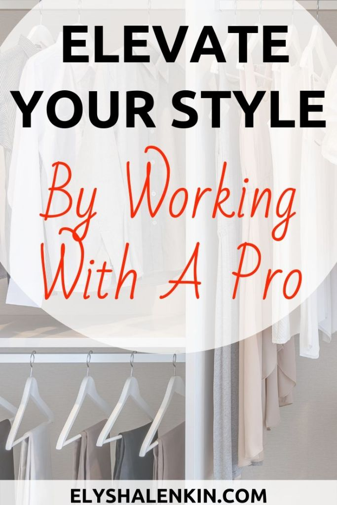 Elevate your style by working with a pro. Clothes hanging in a closet.