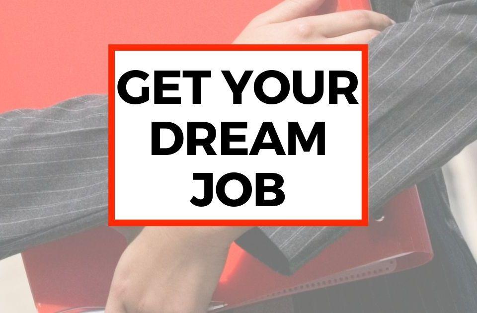 Get Your Dream Job