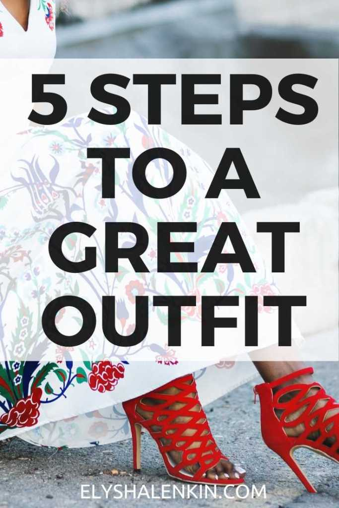 5 steps to a great outfit text overlay image of woman sitting in red shoes and floral dress