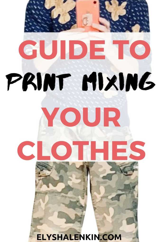 Guide to print mixing your clothes text overlay image of outfit of mixed prints