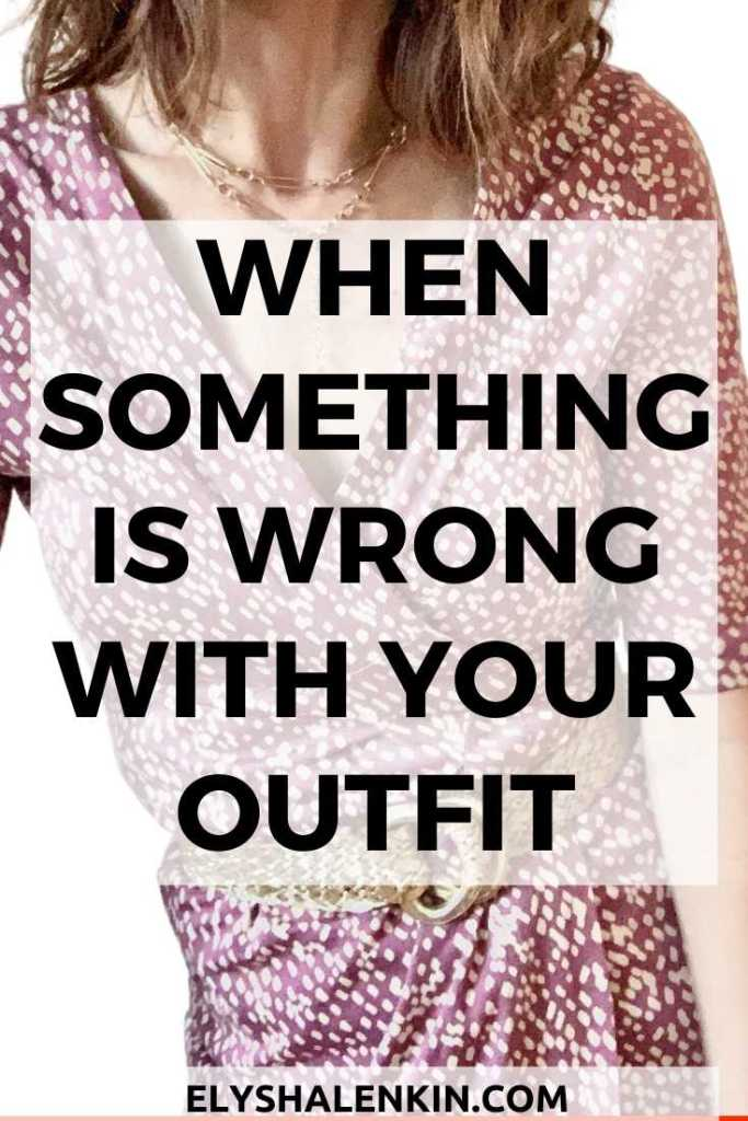 When something is wrong with your outfit text overlay image of woman in polka dot dress.