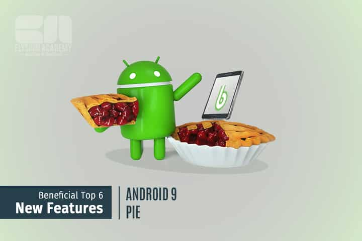 Android 9 Pie Features