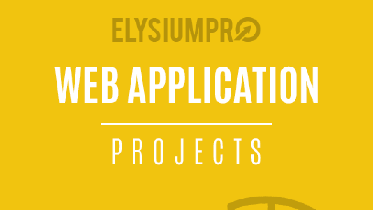 Web Application Projects Elysiumpro Web Application Projects