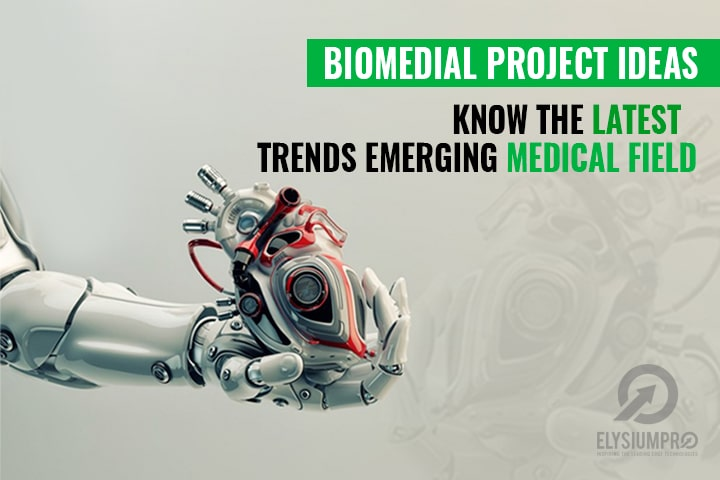 Recent Trends in Biomedical Engineering