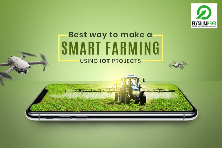 Smart Farming Projects