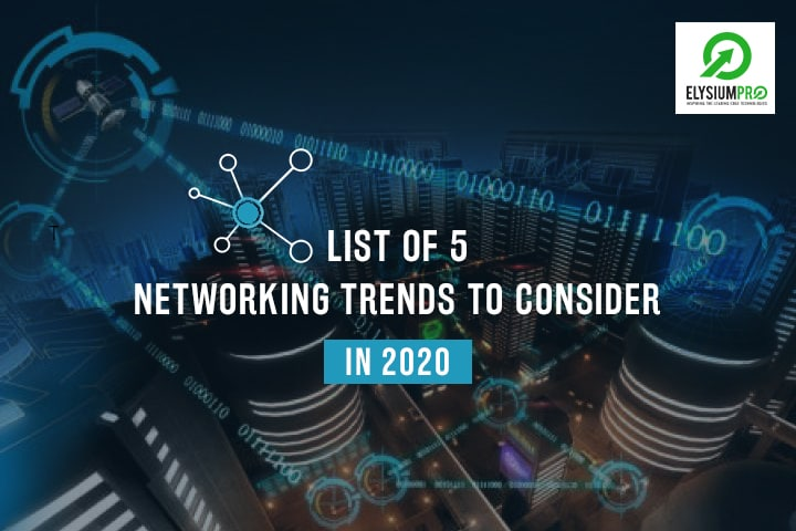 Networking Trends 2020
