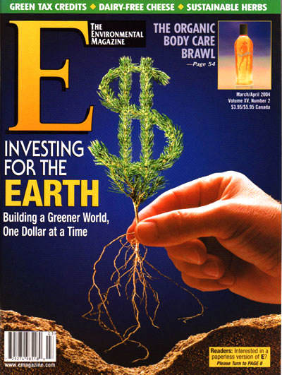 E - The Environmental Magazine : March-April 2004