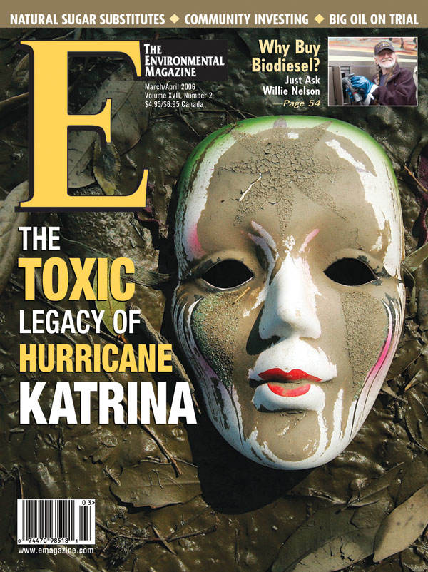 E - The Environmental Magazine : March-April 2006