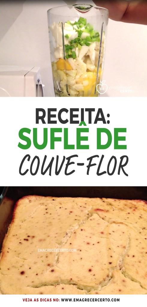 Suflê de Couve-flor Fácil e Saudável | Blog EmagrecerCerto.com