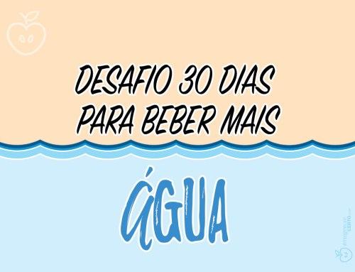 Desafio 30 Dias para Beber mais Água