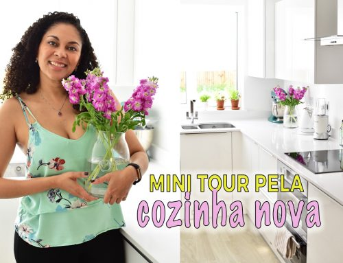 Mini Tour pela Cozinha Nova