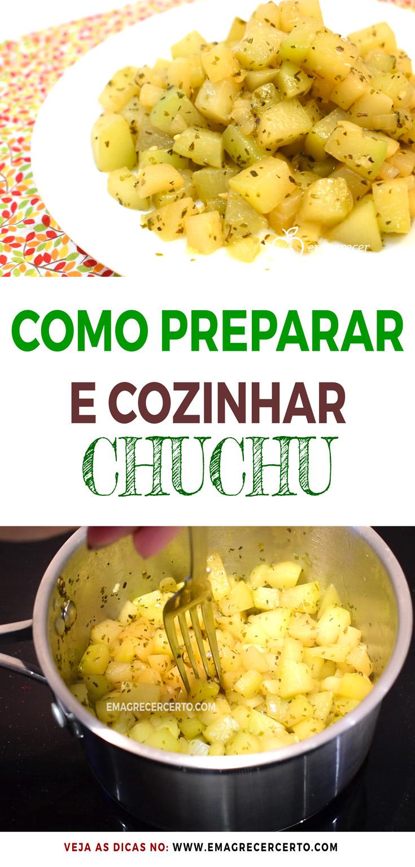 Como Preparar e Cozinhar Chuchu | EmagrecerCerto.com #chuchu #refogado