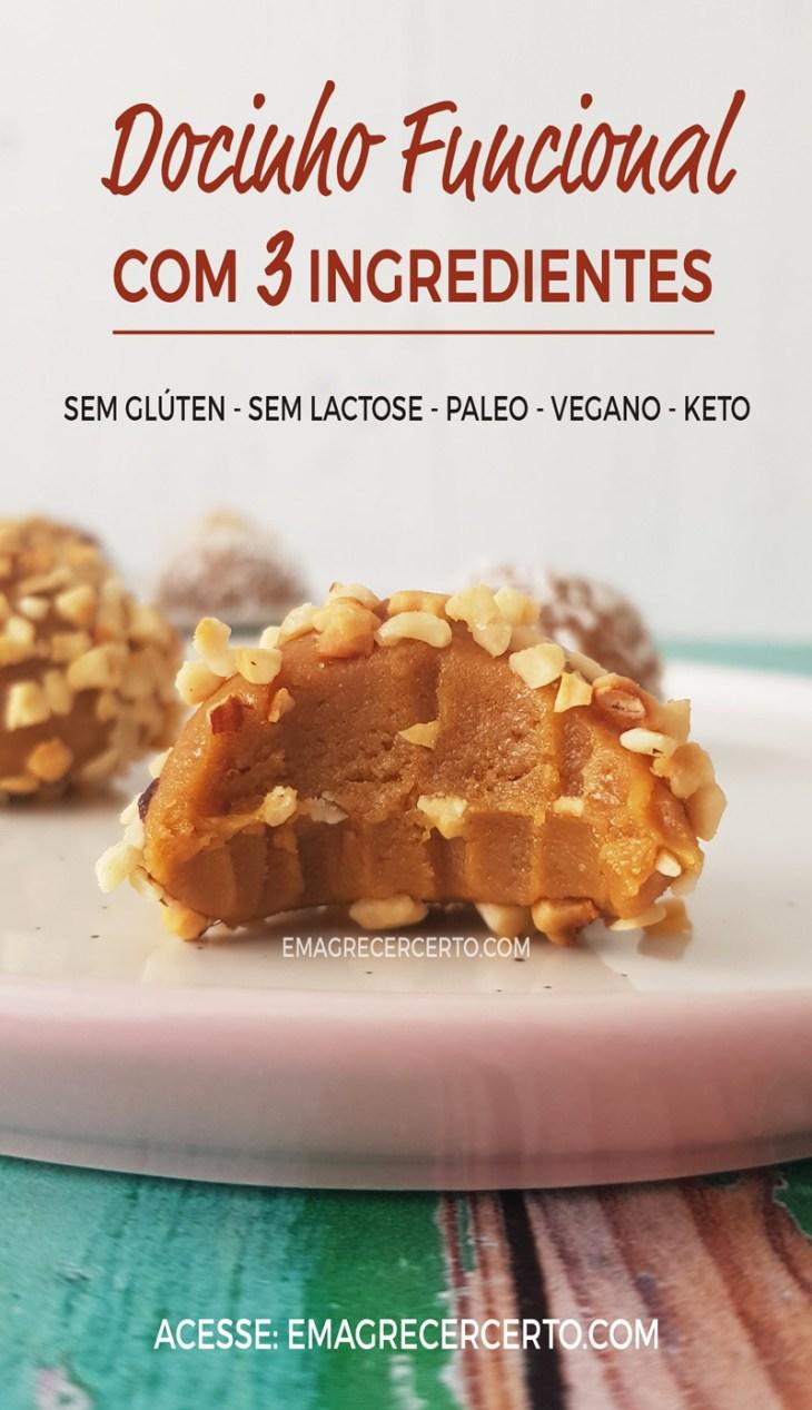 Docinho Funcional com 3 ingredientes - Sem lactose - Sem glúten - Paleo - Keto - Vegano - Sem açúcar refinado - #semgluten #semlactose #paleo #keto #semacucar #vegano #vegan #emagrecer