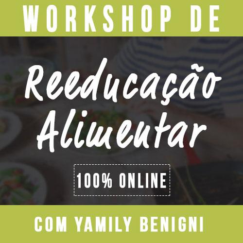 Curso workshop de reeducacao alimentar