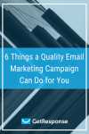 6 Things a Quality Email Marketing Campaign Can Do for You