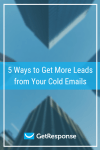 5 Ways to Get More Leads from Your Cold Emails