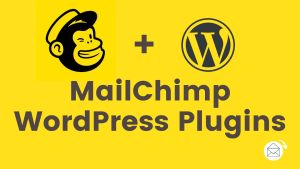 mailchimp wordpress plugins for email subscriptions