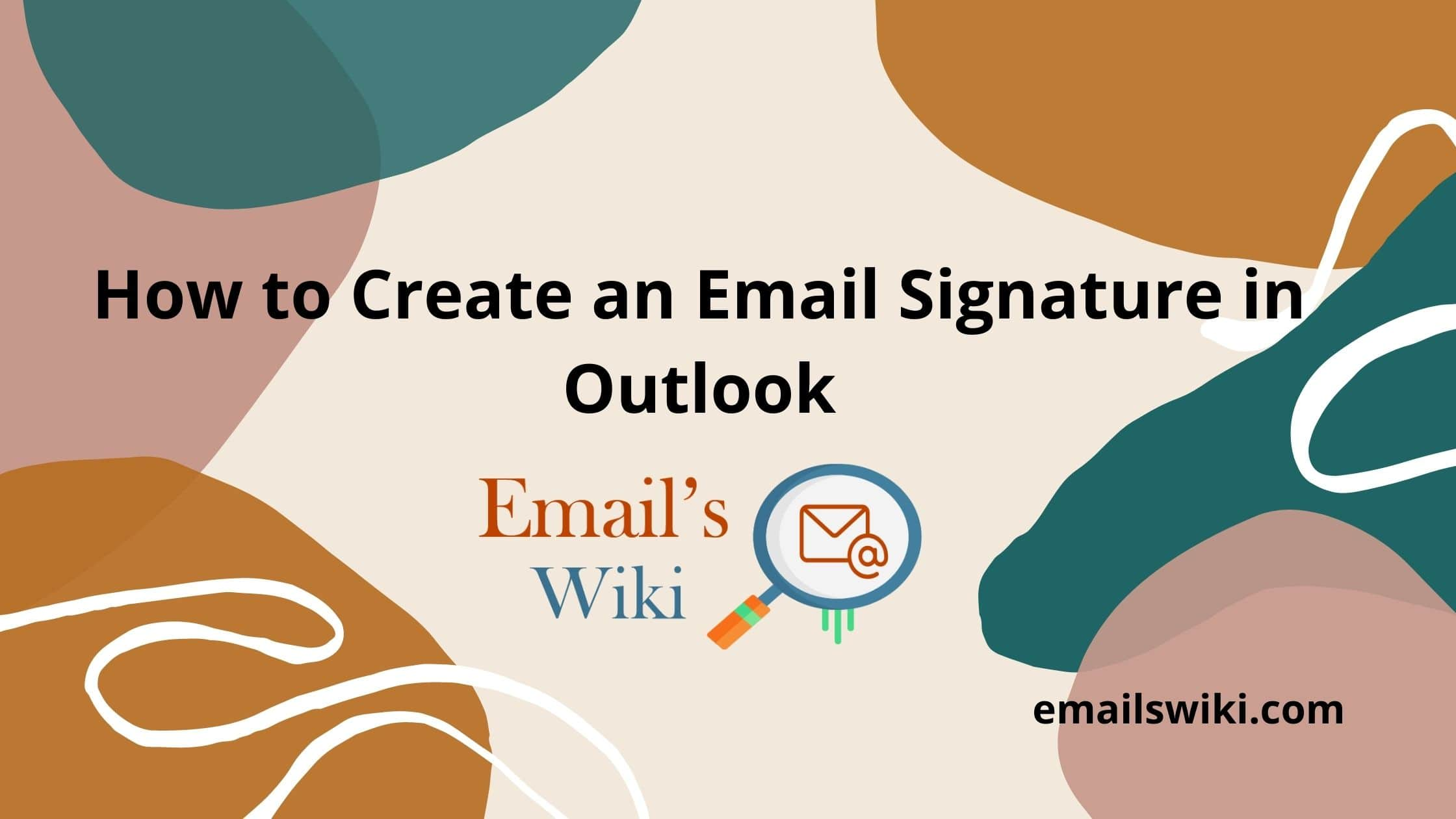 Create an Email Signature in Outlook