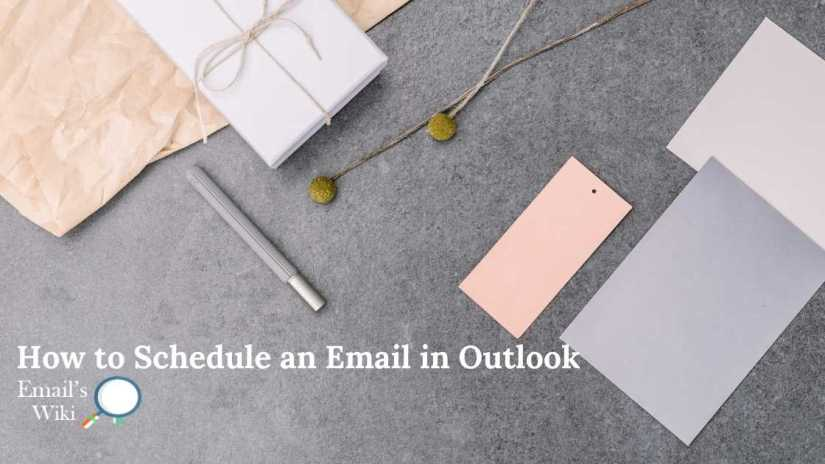 schedule an email in outlook