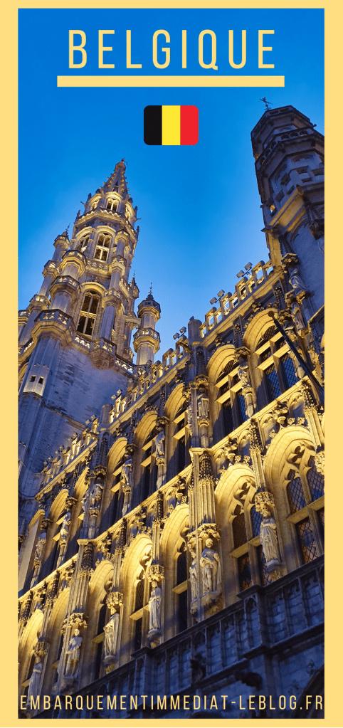 Voyages - Belgique - Embarquement Immédiat - Blog Voyages et Aviation