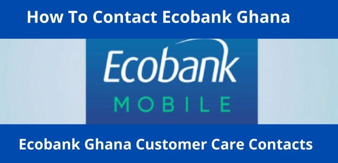 How To Contact Ecobank Ghana