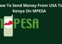 How To Easily Send Money From The United States (USA) To Kenya Using Mpesa