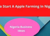 Apple Farming In Nigeria – Learn How To Grow Apple In Nigeria