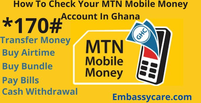 How To Check Your MTN Mobile Money Account In Ghana