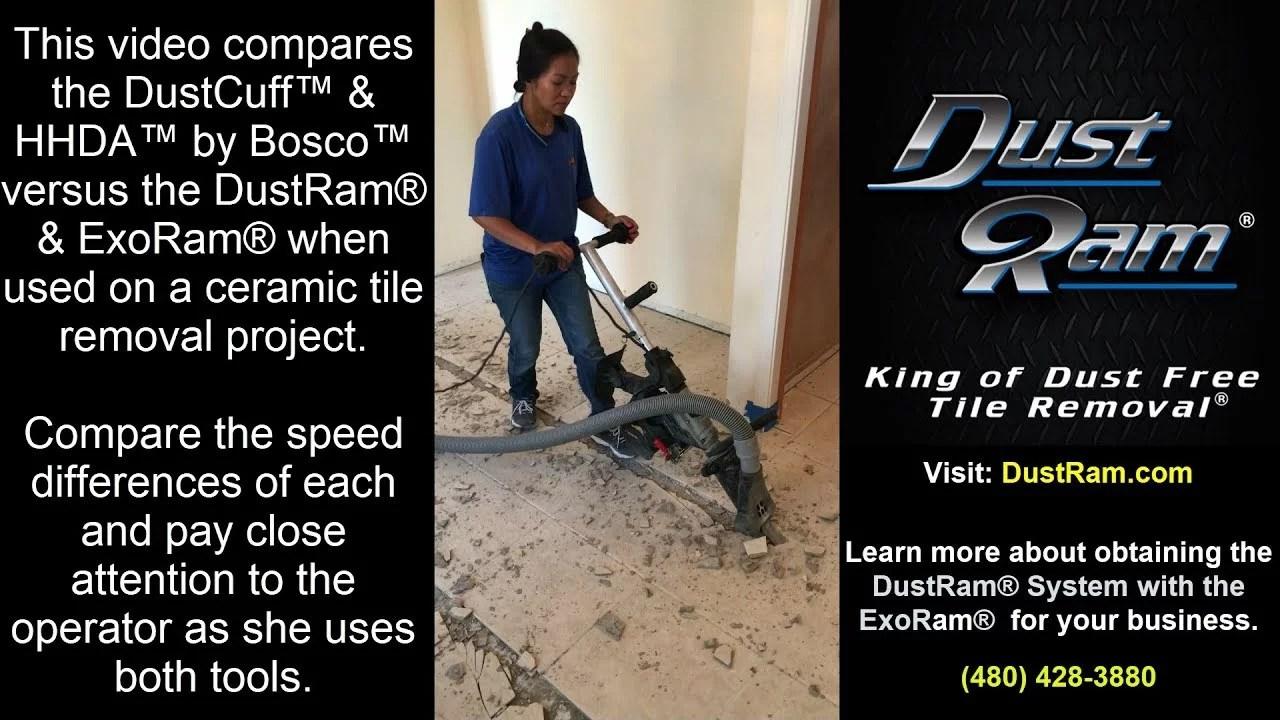 dustram exoram tile removal tool vs dustcuff hhda demosled