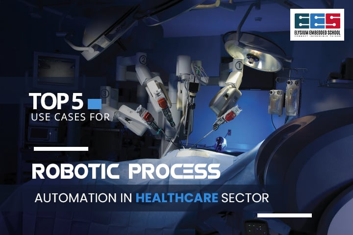 Use Cases Of Rpa In Healthcare