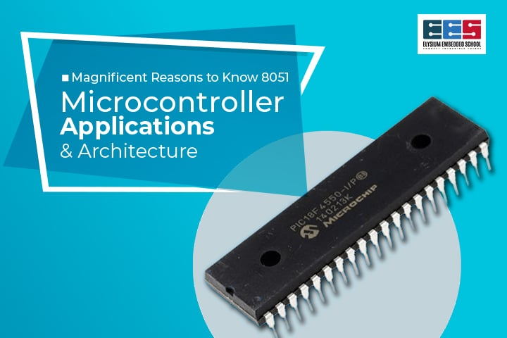 8051 Microcontroller Architecture And Applications