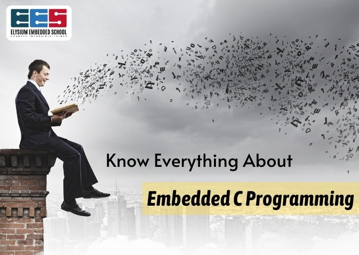 Embedded C Programming -Elysium Embedded School