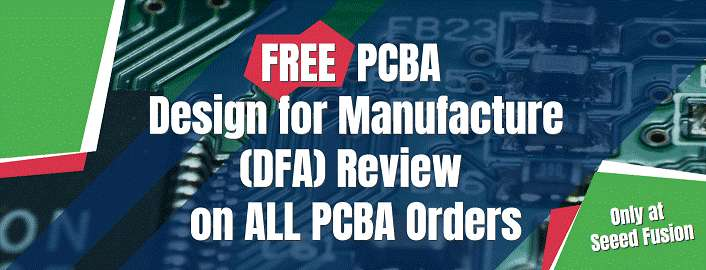 Design for Assembly (DFA) Review Now Free for All PCB Assembly Orders with Seeed Fusion