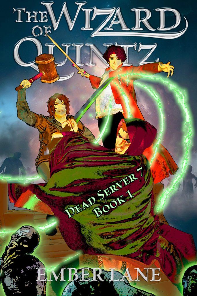 Wizard of Quintz- Dead Server 7 Book 1