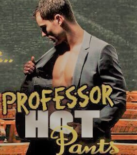 Professor Hot Pants Signed Paperback