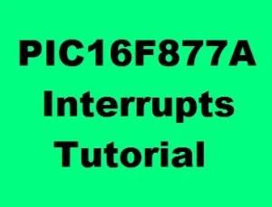 PIC16F877A Interrupt Tutorial (External, Timer, UART Intr) | EmbeTronicX